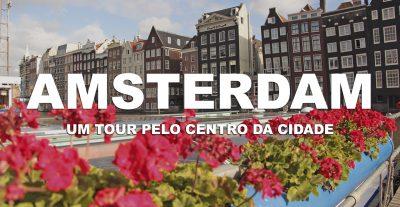 amsterda_ep1_holanda_um_tour_pelo_centro_da_cidade