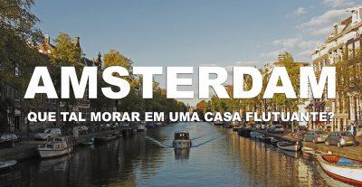 amsterdam_holanda_ep2_que_tal_morar_em_uma_casa_flutuante